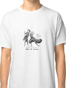Hold on to your Knickers Classic T-Shirt