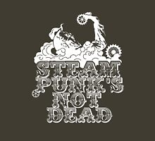 steampunk's not dead (white) Unisex T-Shirt