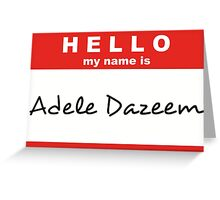 Adele Dazeem Greeting Card