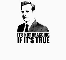 Suits Harvey Specter It's Not Bragging Tshirt Unisex T-Shirt