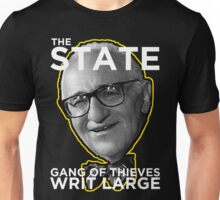 Murray Rothbard State is a Gang of Thieves Unisex T-Shirt