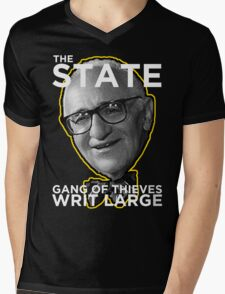 Murray Rothbard State is a Gang of Thieves Mens V-Neck T-Shirt