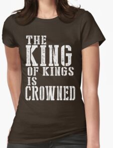 The King Of Kings Womens Fitted T-Shirt
