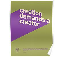 Creation Demands a Creator Poster