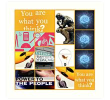 you are what you think? Art Print