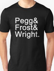 Pegg & Frost & Wright. (white font) T-Shirt