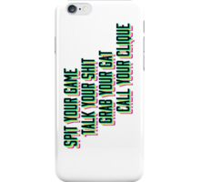Spit your game. iPhone Case/Skin