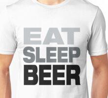 Eat Sleep Beer  Unisex T-Shirt