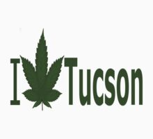 0114 I Love Tucson by Ganjastan