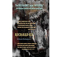 Richard lll: The Protagonist as the Anti-Hero Photographic Print
