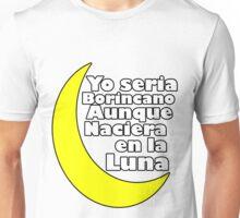 Boricua en la Luna  Unisex T-Shirt