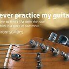 I Never Practice by exvista
