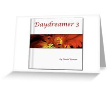 Day Dreamer 3 Greeting Card