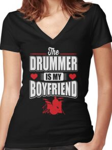 The drummer is my boyfriend Women's Fitted V-Neck T-Shirt