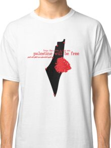 from the river to the sea Palestine will be free T-shirts Classic T-Shirt
