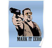 The Big Lebowski Mark It Zero Color Tshirt Poster
