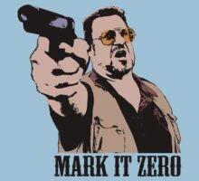 The Big Lebowski Mark It Zero Color Tshirt by theshirtnerd