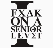 I Fuck On A Senior Level | FreshTS by FreshThreadShop