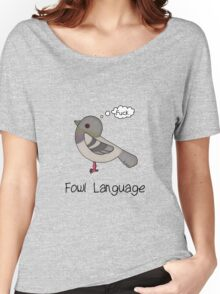 Fowl Language Women's Relaxed Fit T-Shirt