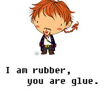 I am rubber you are glue by giugiu