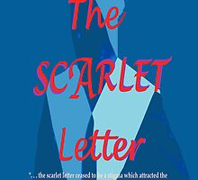 The Scarlet Letter: Universal Theme by KayeDreamsART