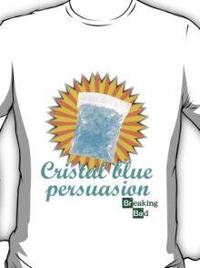 Cristal Blue Presuasion Breaking Bad  T-Shirt