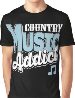 Country music addict Graphic T-Shirt