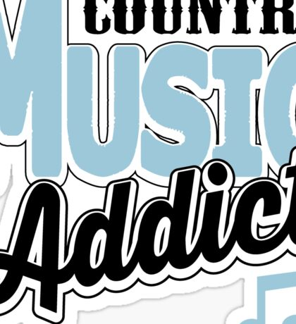 Country music addict Sticker