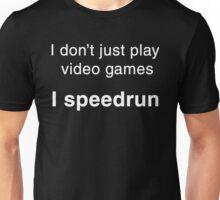 Speedrunning Shirt (white text) Unisex T-Shirt