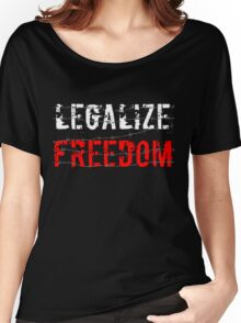 Legalize Freedom 2 Women's Relaxed Fit T-Shirt