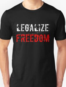Legalize Freedom 2 T-Shirt