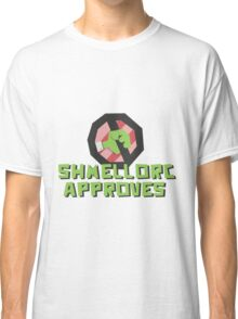 Shmellyorc Approves Classic T-Shirt