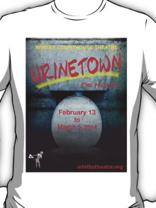 Urinetown The Musical T-Shirt