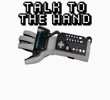 Powerglove: Talk to the Hand Unisex T-Shirt