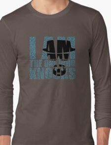 I Am The One Who Knocks (Breaking Bad) Long Sleeve T-Shirt