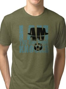 I Am The One Who Knocks (Breaking Bad) Tri-blend T-Shirt