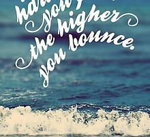 The harder you fall the higher you bounce by MidnightMermaid