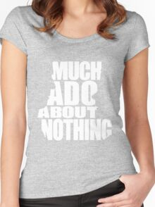 Much Ado Women's Fitted Scoop T-Shirt