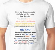 Advice to New Husbands Unisex T-Shirt