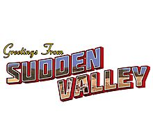 Greetings from Sudden Valley Photographic Print
