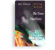 The Time Machine: Rising Action Canvas Print