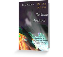 The Time Machine: Rising Action Greeting Card