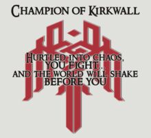 Champion of Kirkwall by Rhaenys