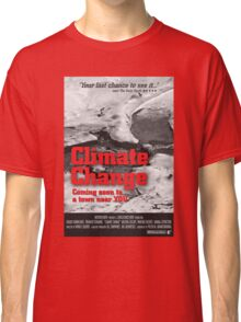 Climate Change Classic T-Shirt