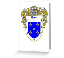 Flores Coat of Arms/Family Crest Greeting Card
