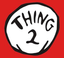 Thing Two Shirt by LovelyOwls