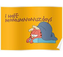 Rick and Morty: Gazorpazorpfield - I Hate  Momumnonuzdays Poster
