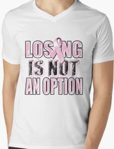 Losing Is Not An Option Mens V-Neck T-Shirt