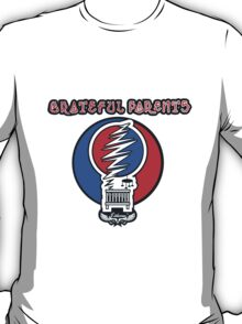 Grateful Parents T-Shirt