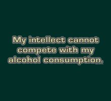 Alcohol vs Intellect by HardShirts